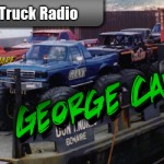 Monster Truck Radio 12/05/11 – George Carpenter