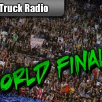 Monster Truck Radio 03/24/12 – Monster Jam World Finals XIII Live