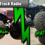 Monster Truck Radio 07/09/12 – Mark Hall & Mat Dishman