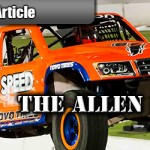 The Allen Report: Stadium Super Trucks – Los Angeles, CA 2013