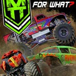 "Monster Truck Throwdown's ""Throw Down for What?"" DVD Available NOW"